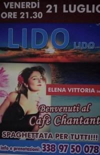 """Elena vittoria al Lido """"LIDO"""" con cafe' Chantant"""
